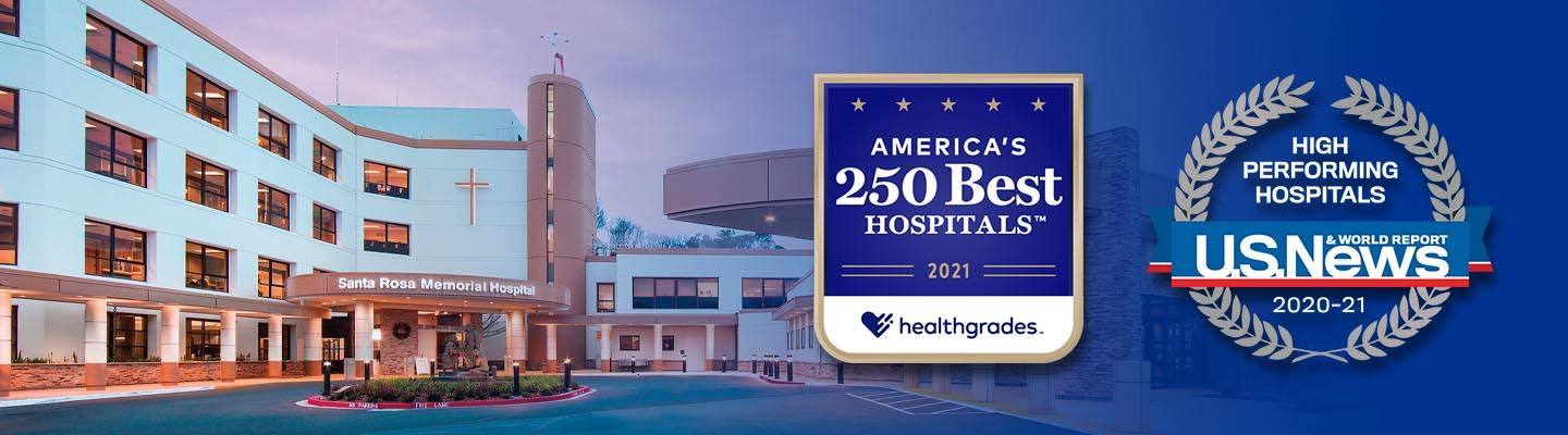 Santa Rosa Memorial is one of Healthgrades' America's 250 Best Hospitals 2021 and U.S. News & World Report's High Performing Hospitals 2020-21